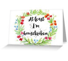 Big Lebowski - Housebroken Greeting Card