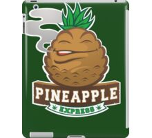pineapple express iPad Case/Skin