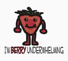 I'm Berry Underwhelming One Piece - Short Sleeve