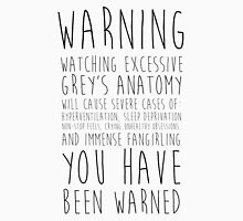 WARNING: Grey's Anatomy Unisex T-Shirt