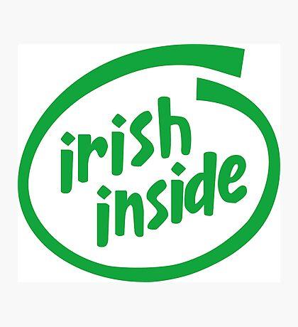 Irish Inside Photographic Print