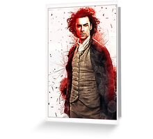 My Hero ~ Ross Poldark Greeting Card