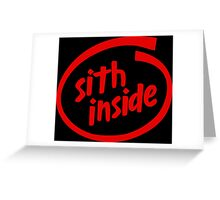 Sith Inside Greeting Card