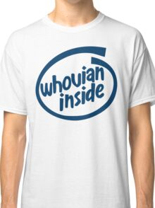 Whovian Inside Classic T-Shirt