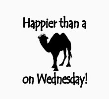 Happier than a camel on wed geek funny nerd Unisex T-Shirt