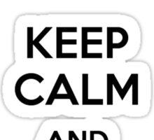 Keep Calm and fino alla fine forza juventus Sticker