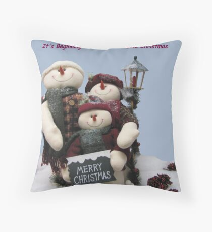 It's Beginning To Look A Lot Like Christmas Throw Pillow