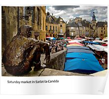 Dordogne - Market Saturday in Sarlat Poster