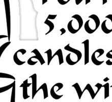 You're 5000 candles in the wind Sticker