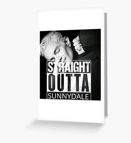 Spike- Straight Outta Sunnydale Greeting Card