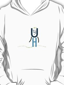 Uh Type Guy T-Shirt