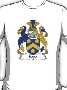 Coat of arms (family crest) for last-name or surname Hope . Heraldry banner for your name. T-Shirt