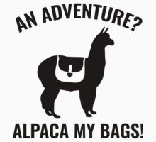 Alpaca My Bags by AmazingVision
