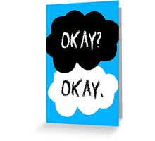 The Fault In Our Stars - Okay Greeting Card