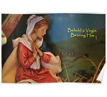 Behold A Virgin Bearing Him Poster