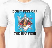 "Scuba ""Don't Piss Off The Big Fish"" Unisex T-Shirt"