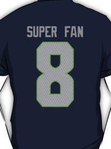 SUPER FAN - 8 T-Shirt