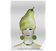 Miss Pear- growing food everywhere Poster