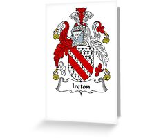 Coat of arms (family crest) for last-name or surname Ireton . Heraldry banner for your name. Greeting Card