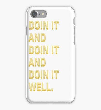 Doin' it. iPhone Case/Skin