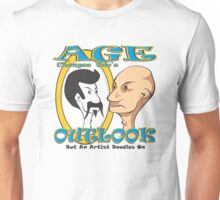 AGE CHANGES ONE'S OUTLOOK Unisex T-Shirt