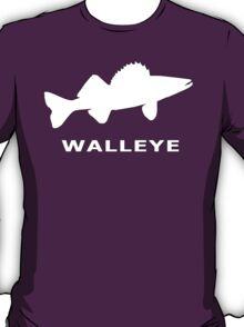 WALLEYE. JUST WALLEYE T-Shirt