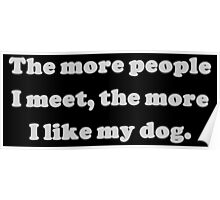 The More People I Meet Poster