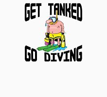 """Get Tanked Go Diving"" SCUBA  Unisex T-Shirt"