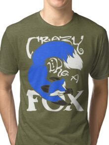 Crazy Like A Fox (Blue) Tri-blend T-Shirt