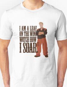 I'm Leaf On the Wind  Unisex T-Shirt