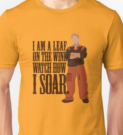 I'm Leaf On the Wind  Unisex T-Shirt