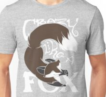 Crazy Like A Fox (Brown) Unisex T-Shirt