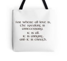 OUTLANDER Quote Where All Love Is Outlander Claire Fraser Tote Bag
