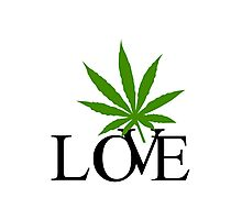 Love Marijuana Photographic Print