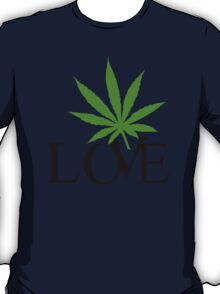 Love Marijuana T-Shirt