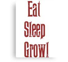 Eat Sleep Growl Canvas Print