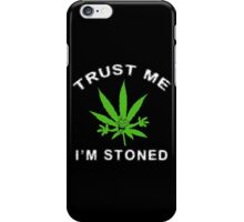 Very Funny Stoned Marijuana iPhone Case/Skin