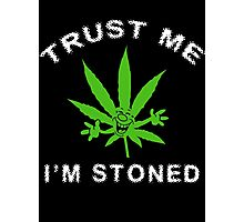 Very Funny Stoned Marijuana Photographic Print
