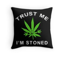 Very Funny Stoned Marijuana Throw Pillow