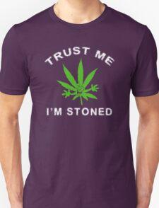 Very Funny Stoned Marijuana Unisex T-Shirt