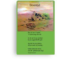 Droomtyd Canvas Print