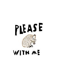 Please Bear With Me Photographic Print