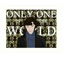 Only One in the World Art Print