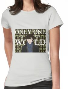 Only One in the World Womens Fitted T-Shirt