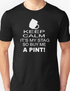 Keep Calm It's My Stag Funny Stag Night Wedding T-Shirt