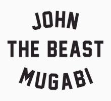 JOHN THE BEAST MUGABI by hanelyn