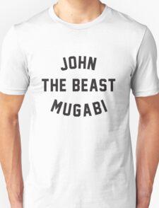 JOHN THE BEAST MUGABI T-Shirt