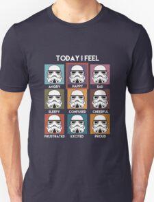 Today I Feel Unisex T-Shirt