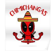 Chimichangas Poster