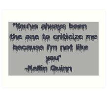 Kellin Quinn Quote Art Print